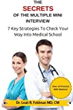 img - for The Secrets Of The Multiple Mini Interview: 7 Key Strategies To Check Your Way Into Medical School book / textbook / text book