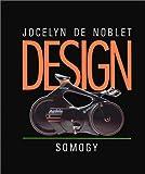 echange, troc Jocelyn de Noblet - Design : le geste et le compas