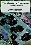 The Monetarist Controversy: A Seminar Discussion (1410220982) by Modigliani, Franco
