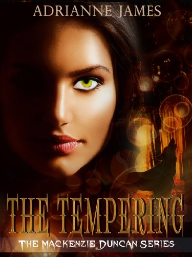 Free Kindle Book : The Tempering (The Mackenzie Duncan Series Book 1)