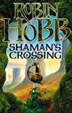 Shaman's Crossing (The Soldier Son Trilogy)