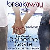 Breakaway: Portland Storm, Volume 1 | Catherine Gayle