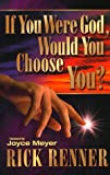 img - for If You Were God, Would You Choose You book / textbook / text book