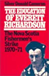 The Education of Everett Richardson:...