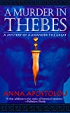 img - for A Murder in Thebes (St. Martin's Minotaur Mysteries) book / textbook / text book