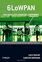 6LoWPAN: The Wireless Embedded Internet ebook download
