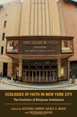 Ecologies of Faith in New York City: The Evolution of Religious Institutions (Polis Center Series on Religion and Urban