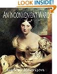 An Inconvenient Ward (A Regency Roman...
