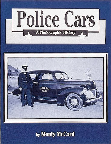 Police Cars: A Photographic History