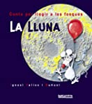 La Lluna (Llibres Infantils I Juvenil...