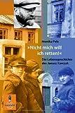 """""""Nicht mich will ich retten!"""": Die Lebensgeschichte des Janusz Korczak (Gulliver)"""