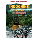Indochine 1945-1954, tome 1 : La Reconqutepar Bail Ren