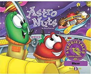 Astro Nuts - VeggieTales Mission Possible Adventure Series #3: Personalized for Blaze by Doug Peterson