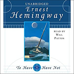 To Have and Have Not Hörbuch