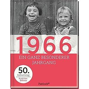 1966: Ein ganz besonderer Jahrgang - 50. Geburtstag