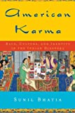 American Karma: Race, Culture, and Identity in the Indian Diaspora (Qualitative Studies in Psychology)