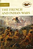 French and Indian Wars (American Heritage Junior Library)