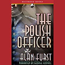 The Polish Officer Audiobook by Alan Furst Narrated by George Guidall