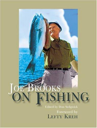 Joe Brooks on Fishing