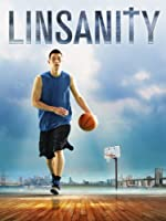 Linsanity (Watch Now While It's in Theaters)