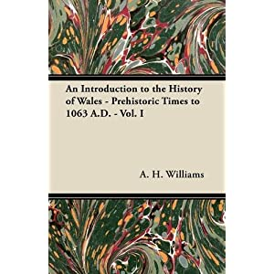 Amazon.com: An Introduction to the History of Wales - Prehistoric ...