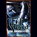 The Fell Sword (       UNABRIDGED) by Miles Cameron Narrated by Matthew Wolf