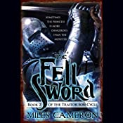 The Fell Sword | [Miles Cameron]