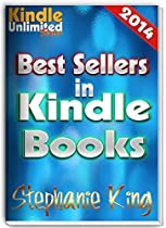 BEST SELLERS IN KINDLE BOOKS: KINDLE UNLIMITED SERIES - 2014 (KINDLE BOOK LISTS)