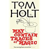 May Contain Traces Of Magicby Tom Holt