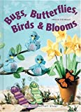 Read Bugs, Butterflies, Birds & Blooms on-line