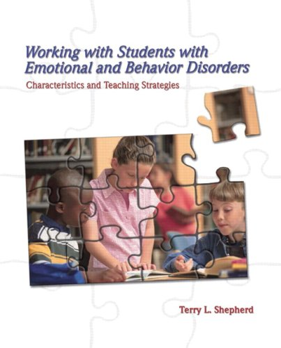 Working with Students with Emotional and Behavior Disorders:...