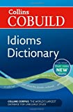 COBUILD Idioms Dictionary (Collins COBUILD Dictionaries for Learners)
