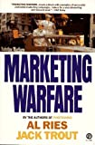 img - for Marketing Warfare By Al Ries, Jack Trout book / textbook / text book