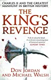 The King's Revenge: Charles II and the Greatest Manhunt in British History (0349123764) by Jordan, Don