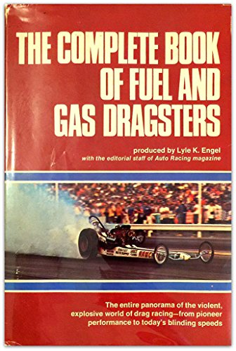 The Complete Book of Fuel and Gas Dragsters PDF