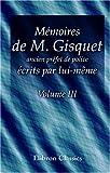 echange, troc Henri-Joseph Gisquet - Mémoires de M. Gisquet, ancien préfet de police, écrits par lui-même: Tome 3