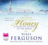 Niall Ferguson The Ascent of Money (unabridged audio book)