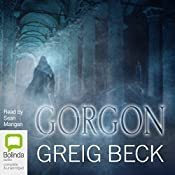 Gorgon: Alex Hunter, Book 5 | [Greig Beck]