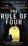 The Rule of Four (0099451956) by Caldwell, Ian; Thomason, Dustin