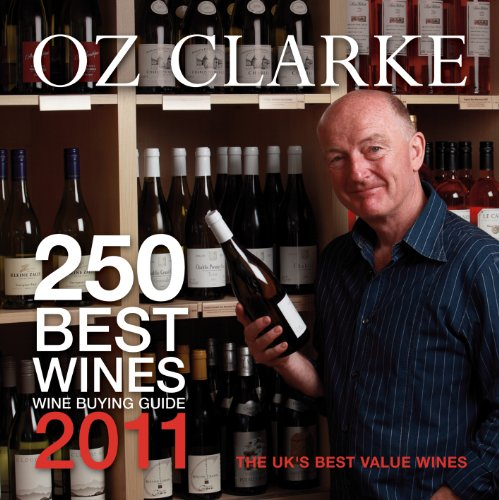 Oz Clarke 250 Best Wines 2011