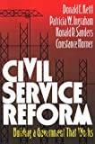 img - for Civil Service Reform: Building a Government that Works book / textbook / text book