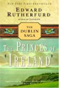 The Princes of Ireland: The Dublin Saga: Edward Rutherfurd: 9780345472359: Amazon.com: Books