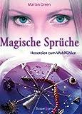 Magische Sprüche. Hexereien zum Wohlfühlen. (3809411965) by Green, Marian