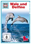 WAS IST WAS TV: Wale und Delfine