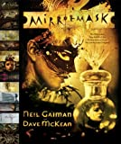 MirrorMask: The Illustrated Film Script of the Motion Picture from The Jim Henson Company (0060798750) by Gaiman, Neil