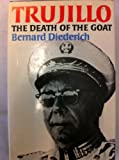 img - for Trujillo: Death of the Goat book / textbook / text book