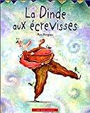 echange, troc Marc Mongeau - La Dinde aux écrevisses