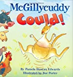 McGillycuddy Could! (0060290013) by Edwards, Pamela Duncan