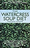 Marianne Dawson The Watercress Soup Diet