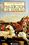 La mal�diction de Kerrud: Roman